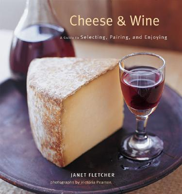 Cheese & Wine By Fletcher, Janet/ Pearson, Victoria (PHT)